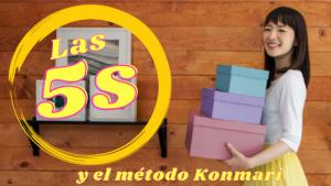 Las 5S - La poderosa metodología detrás del método KonMari de Marie Kondo